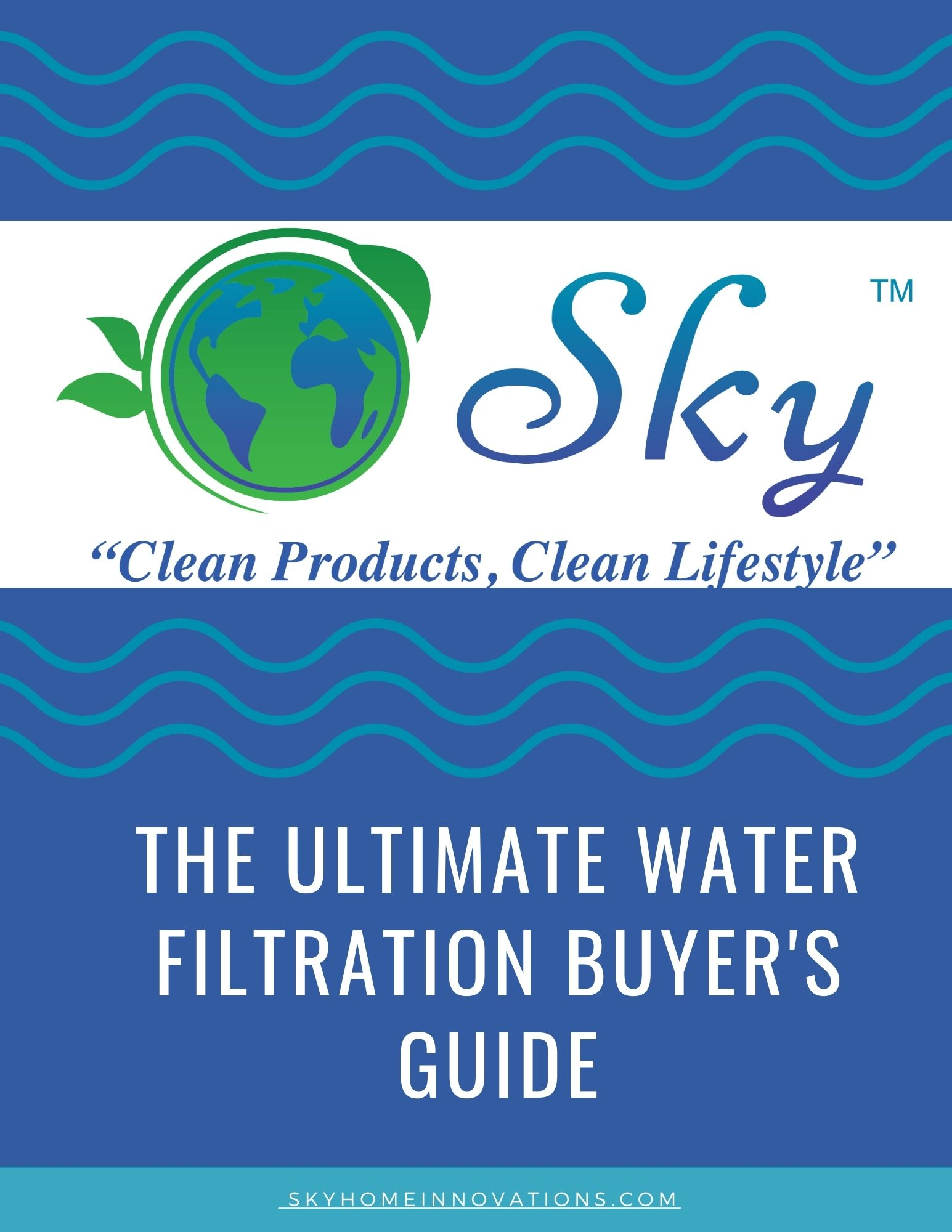 The Ultimate Water Filtration Buyer's Guide